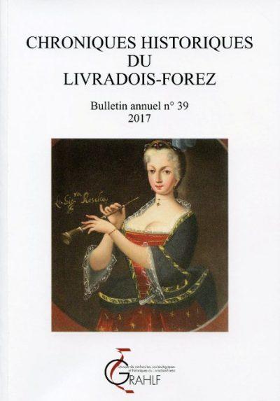 Chroniques Historiques du Livradois-Forez, bulletin annuel n° 39.