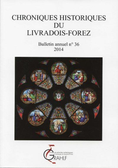 Chroniques Historiques du Livradois-Forez, bulletin n° 36
