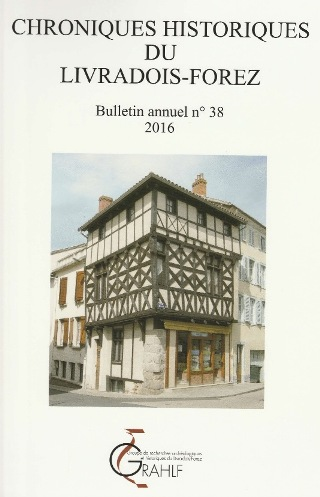 Chroniques Historiques du Livradois-Forez, bulletin n° 38