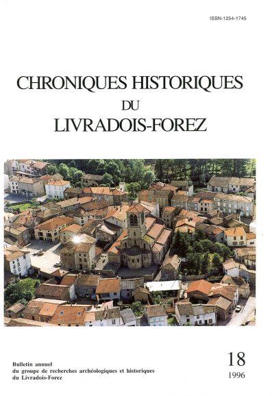 Chroniques Historiques du Livradois-Forez, bulletin annuel n° 18