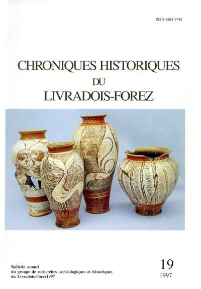 Chroniques Historiques du Livradois-Forez, bulletin annuel n° 19