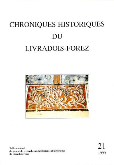 Chroniques Historiques du Livradois-Forez, bulletin annuel n° 21