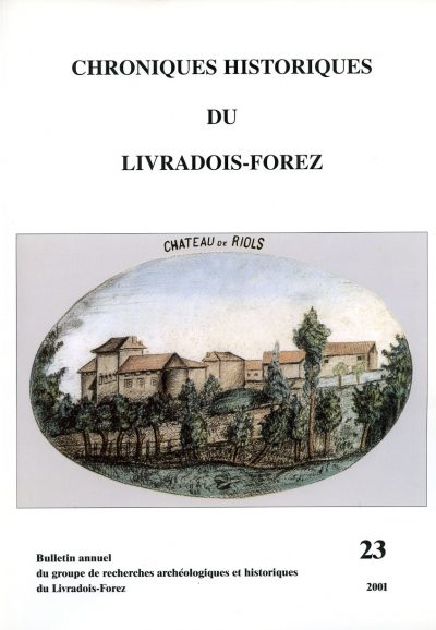 Chroniques Historiques du Livradois-Forez, bulletin annuel n° 23