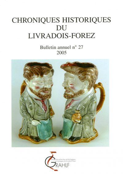 Chroniques Historiques du Livradois-Forez, bulletin annuel n° 27
