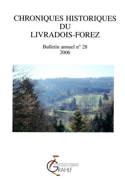 Chroniques Historiques du Livradois-Forez, bulletin annuel n° 28