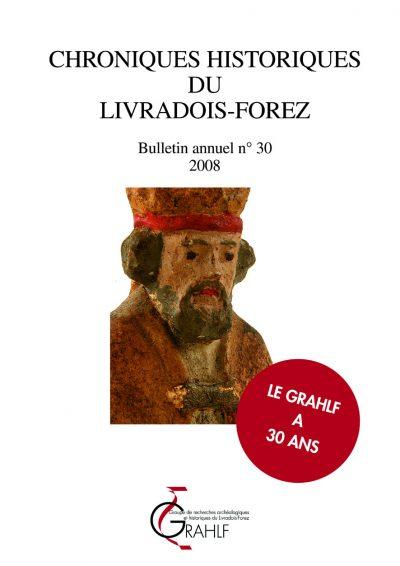 Chroniques Historiques du Livradois-Forez, bulletin annuel n° 30