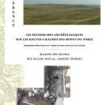 Recherches archéologiques sur les Hautes-Chaumes du Forez